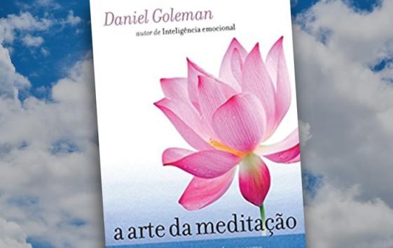 a arte da meditação daniel goleman leia um livro