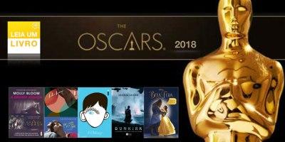 livros que inspiraram filmes indicados ao oscar 2018 leia um livro