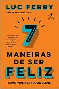 livro 7 maneiras de ser feliz